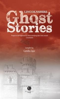 Lincolnshire Ghost Stories (Paperback)