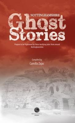 Nottinghamshire Ghost Stories (Paperback)