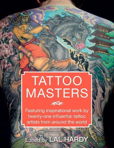 Tattoo Masters (Hardback)