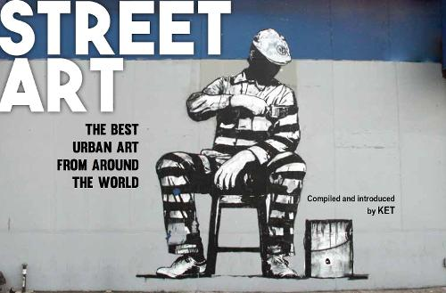 Street Art: The Best Urban Art from Around the World (Paperback)