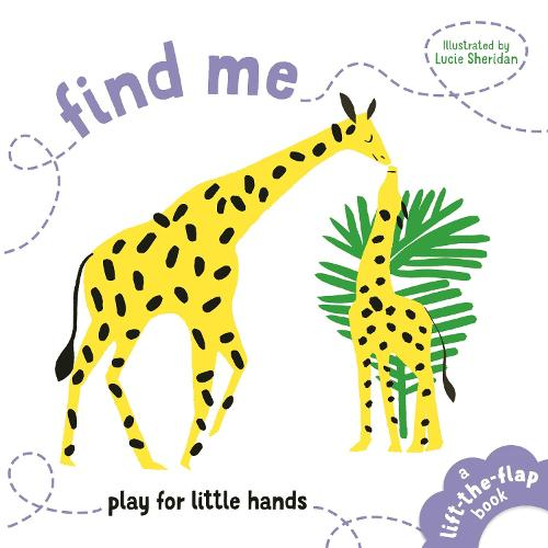 Find Me: Play for Little Hands (Board book)