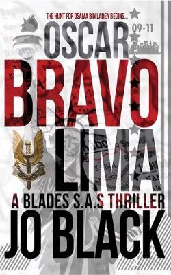 Oscar Bravo Lima: The Blades SAS I - The Blades SAS 1 (Paperback)