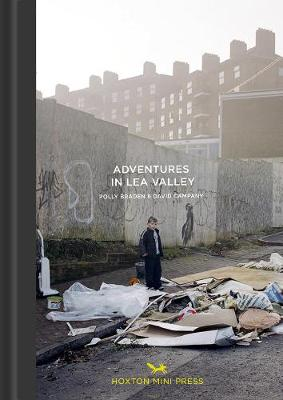 Adventures In The Lea Valley (Hardback)