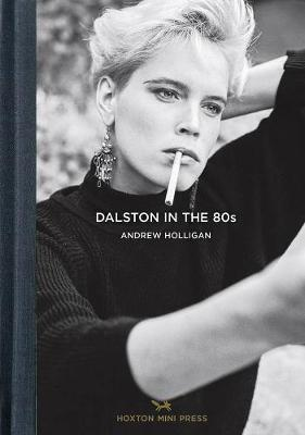 Dalston In The 80s (Hardback)