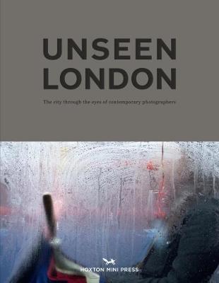 Unseen London (Hardback)
