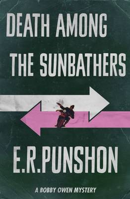 Death Among the Sunbathers 2015 - The Bobby Owen Mysteries 2 (Paperback)