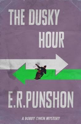 The Dusky Hour - The Bobby Owen Mysteries 9 (Paperback)
