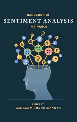 The Handbook of Sentiment Analysis in Finance (Hardback)