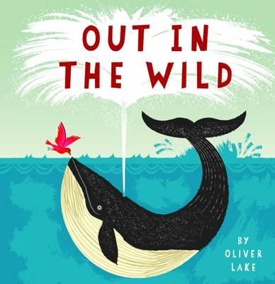 Out in the Wild (Paperback)