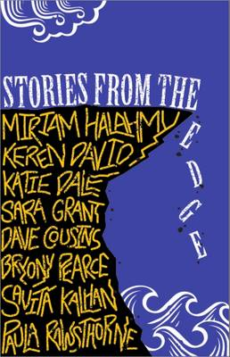 Stories from the Edge: An Anthology (Paperback)