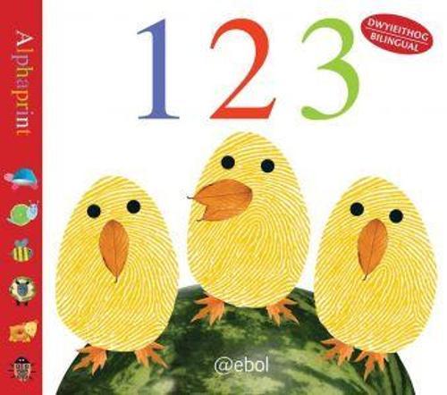 Cyfres Alphaprint: Un, Dau, Tri ... 123 (Hardback)