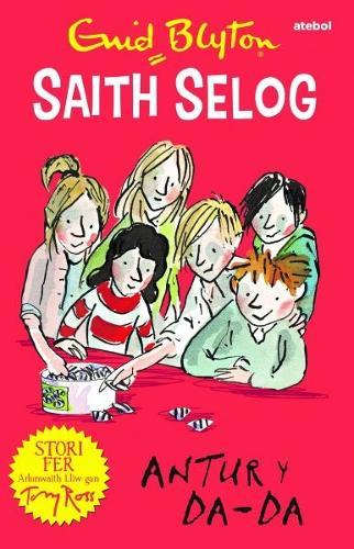 Saith Selog: Antur y Da - Da (Paperback)