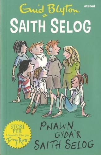 Saith Selog: Pnawn Gyda'r Saith Selog (Paperback)