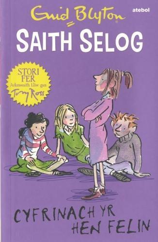 Saith Selog: Cyfrinach yr Hen Felin (Paperback)