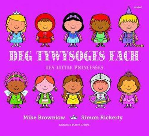 Deg Tywysoges Fach / Ten Little Princesses (Paperback)