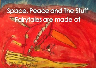 Space, Peace and the Stuff Fairytales are Made of: Collaborative Art from the Williamson Family - Chapbook (Paperback)