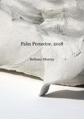 Palm Protector 2018 - Chapbook (Paperback)