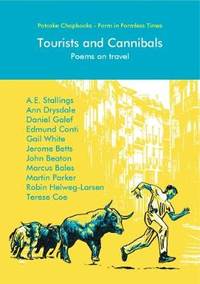 Tourists and Cannibals: Poems on travel - Potcake Chapbook (Paperback)