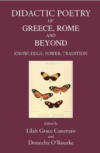 Didactic Poetry of Greece, Rome and Beyond: Knowledge, Power, Tradition (Hardback)