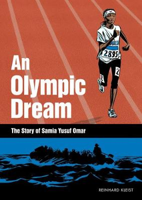 Olympic Dream: The Story of Samia Yusuf Omar (Hardback)