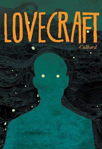 Lovecraft: Four Classic Horror Stories: The Dream-Quest of Unknown Kadath; The Case of Charles Dexter Ward; At The Mountains of Madness; The Shadow Out of Time (Hardback)