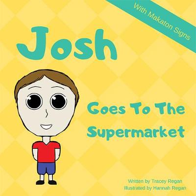 Josh Goes To The Supermarket - My Everyday Experience Book 3 (Paperback)