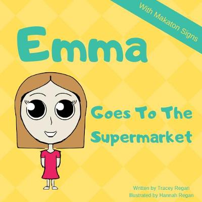 Emma Goes To The Supermarket - My everyday Experience Book 4 (Paperback)