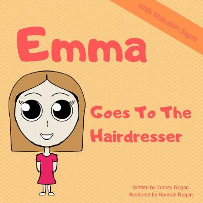 Emma Goes To The Hairdresser - My Everyday Experience Book 6 (Paperback)