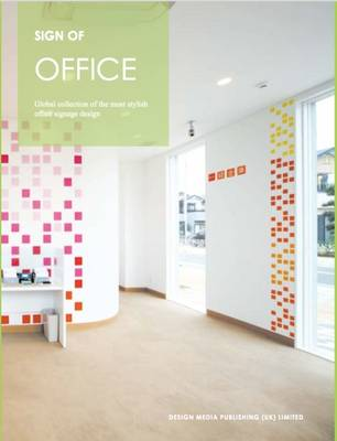 Sign of Office: Global Collection of the Most Stylish Office Signage Design (Paperback)