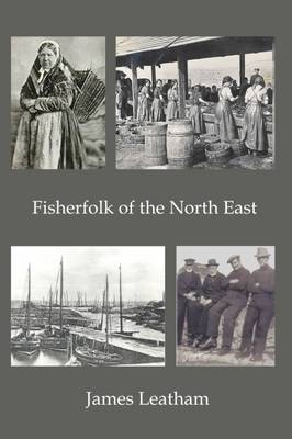 Fisher Folk of the North East 2016 (Paperback)