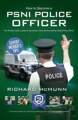 How to Become a PSNI Police Officer (Paperback)