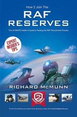 How to Join the RAF Reserves: The Insider's Guide (Paperback)