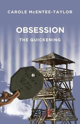 Obsession: The Quickening (Paperback)