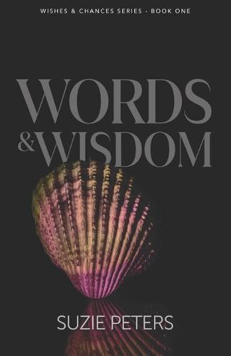 Words and Wisdom - Wishes and Chances (Paperback)