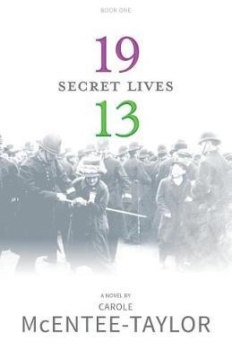 1913: Secret Lives - Secret Lives 1 (Paperback)