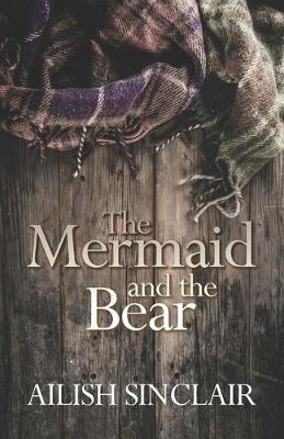 The Mermaid and The Bear (Paperback)