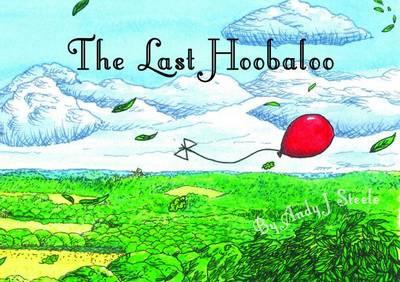 The Last Hoobaloo (Paperback)
