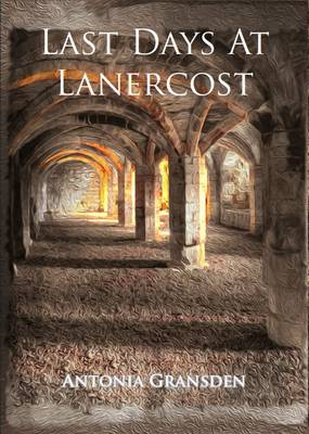 Last Days at Lanercost (Paperback)