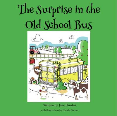 The Surprise in the Old School Bus (Paperback)