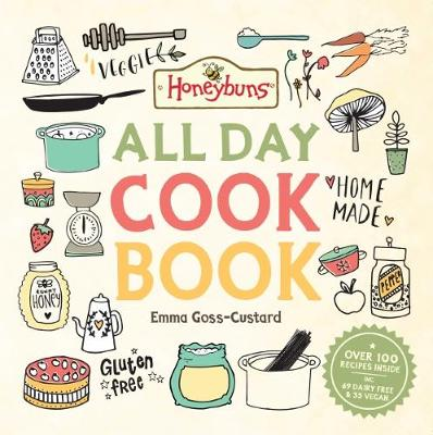 Honeybuns All Day Cook Book (Hardback)