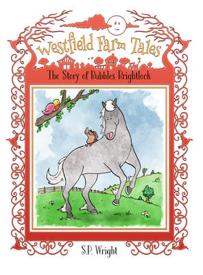 Bubbles Brightlock - Westfield Farm Tales 2 (Paperback)