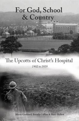 The Upcotts of Christ's Hospital 2017 (Paperback)