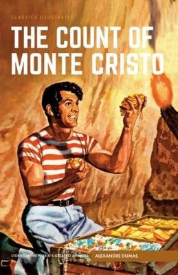Count of Monte Cristo, The - Classics Illustrated (Hardback)