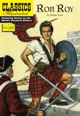 Rob Roy - Classics Illustrated 62 (Paperback)
