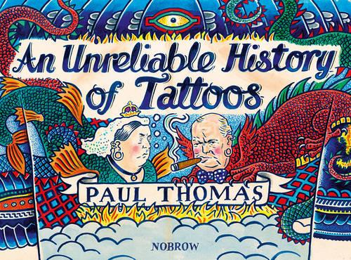 An (Un)reliable History of Tattoos (Hardback)