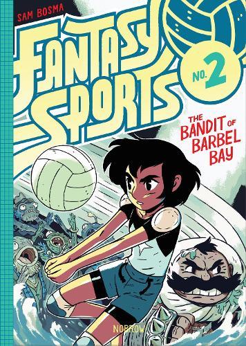 Fantasy Sports No.2: The Bandit of Barbel Bay - Fantasy Sports (Hardback)