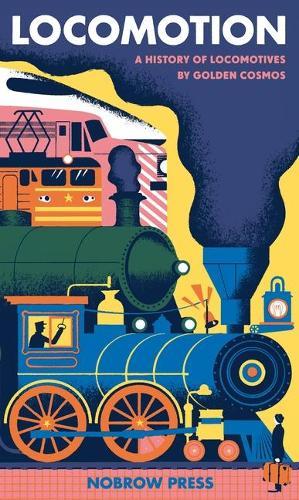 Locomotion: A History of Locomotives - Leporello (Paperback)