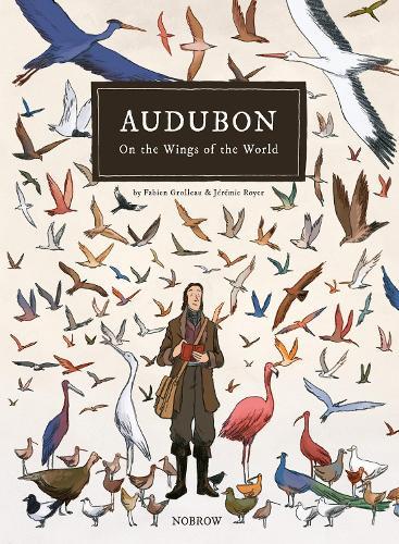Audubon: On the Wings of the World (Hardback)