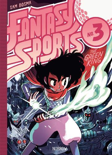 Fantasy Sports 3: The Green King (Hardback)