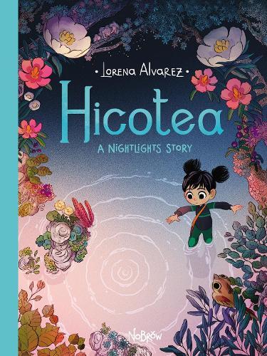 Hicotea: A Nightlights Story - Nightlights 2 (Hardback)